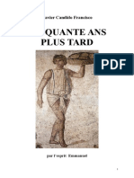 Francisco Candido Xavier Fr Série Historique 02 Cinquante Ans Plus Tard Yjsp