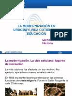 La Modernización en Uruguay Vida Cotidiana y Educación
