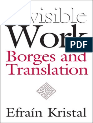 Invisible Work: Borges and Translation