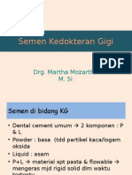 Semen Kedokteran Gigi (Bahan Kuliah)