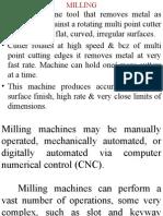Milling