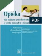 Talarska Dorota - Opieka nad osobami przewlekle chorymi, w wieku podeszłym i niesamodzielnymi (2009)