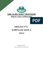 Analisis PT3 2014 Skor A