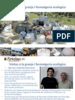Visites Granja i Formatgeria Ecologica