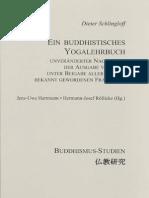 (Buddhismus-Studien Buddhist Studies) Jens-Uwe Hartmann, Hermann-Josef Röllicke-Ein Buddhistisches Yogalehrbuch-Eine Veröffentlichung Des Hauses Der Japanischen Kultur (EKÖ) (2006)