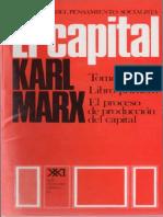 Karl Marx, El Capital. Tomo I. El Proceso de Producción Del Capital. Vol. 2
