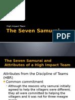 The Seven Samurai_A High Impact Team
