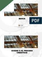 Banca Unidad 5 El Proceso Crediticio