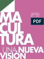 Memoria Lima Cultura Una Nueva Vision 2011 - 2014