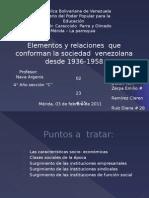 Elementos y relaciones  que conforman la sociedad  venezolana desde 1936-1958