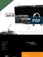 Dador. El Otro Lado de La Historia. Violencia Sexual Contra Hombres Peru (2007)