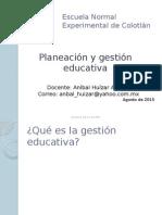Planeación y gestión educativa