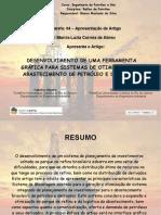Desenvolvimento de Uma Ferramenta Grafica Para Sistemas de Otimizacao Do Abastecimento de Petroleo e Derivados