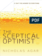 Nicholas Agar-The Sceptical Optimist_ Why Technology Isn't the Answer to Everything-Oxford University Press (2015).pdf