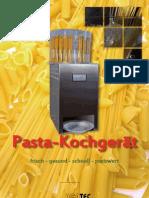 Pasta Kochgerät