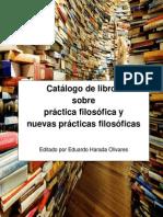 Catálogo de Libros Sobre Práctica Filosófica y Nuevas Práctica Filosóficas (Edharada)
