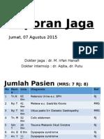 Laporan Jaga 7 Agustus 2015