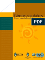 carceles saludables