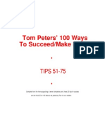 Tom Peters' 100 Ways to Succeed/Make Money