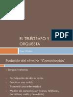 El telegrafo y la orquesta Analisis