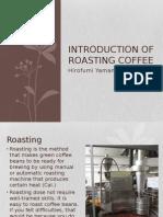 Roasting for Coffee