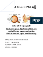 sainsTechnological devices which are suitable for overcoming the limitations of sight and hearing