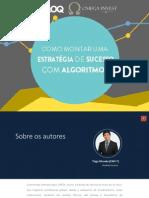 Como Montar Uma Estratégia de Sucesso Com Algoritmos
