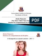 Direito Financeiro - Diretrizes de Acompanhamento Da Disciplina