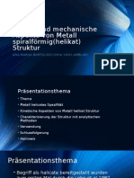 Kinetische Und Mechanische Aspekten Der Metalische Helicat Struktür