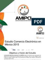 Estudio de Comercio Electronico AMIPCI 2015 Version Publica