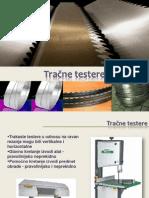 4-tracne testere