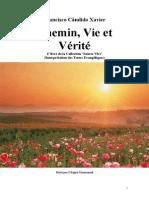 Francisco Candido Xavier Fr Série Source Vive 01 Chemin, Vie Et Vérité Yjsp