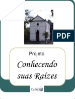 Projeto Conhecendo suas Raízes - Centenário da Colônia Constança