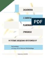 Wybrane zagadnienia z zakresu planowania cywilnego w systemie zarządzania kryzysowego RP