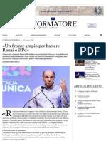 INFORMATORE | «UN FRONTE AMPIO PER BATTERE RENZI E IL PD»