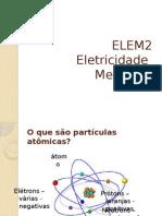 2 - Aula 04-02-2014 O Que é Eletricidade