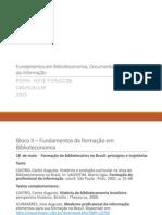 Aula 10 Formação do bibliotecário no Brasil (PPT).pdf