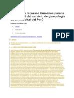 Gestión de Recursos Humanos Para La Efectividad Del Servicio de Ginecología de Un Hospital Del Perú