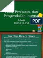 Tugas 1 - Ringkasan Bab Ttg Etika,Penipuan & Pengendalian Internal