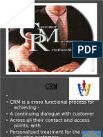• • CRM is a Cross Functional