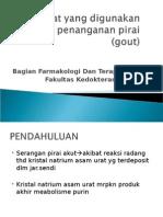 Obat-obat Yang Digunakan Dalam Penanganan Pirai (Gout