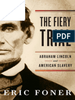 Fiery Trial_ Abraham Lincoln and American Slavery, The - Eric Foner