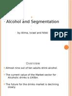 Segmentation on Alcoholic Drinks