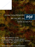 2010 Mel-Thomas Rothwell Holiness Lectures Why, God,