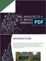 El Arquitecto y El Medio Ambiente