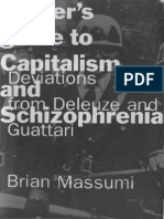 A User's Guide to Capitalism and Schizophrenia Deviations From Deleuze and Guattari(1992)