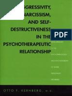 Aggressivity, Narcissism & Self-Destructivenees in Psychotherapeutic Relations