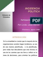 presentacinincidenciapolitica-121207215548-phpapp01