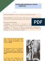 A Arte Dos Povos PrÉ-HistÓricos e Povos