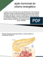 Aula 4- Regulação Hormonal Do Metabolismo Energético-parteI